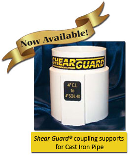 Now available! Shear Guard for cast iron pipe